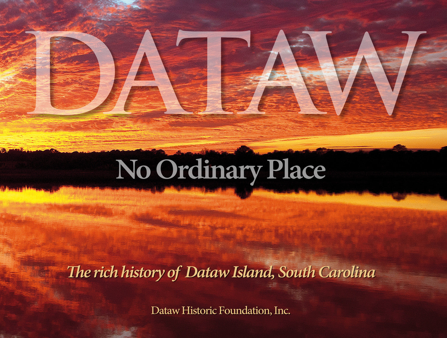 Dataw Island Historical Photography and text book Foreward Lawrence Sanders Rowland