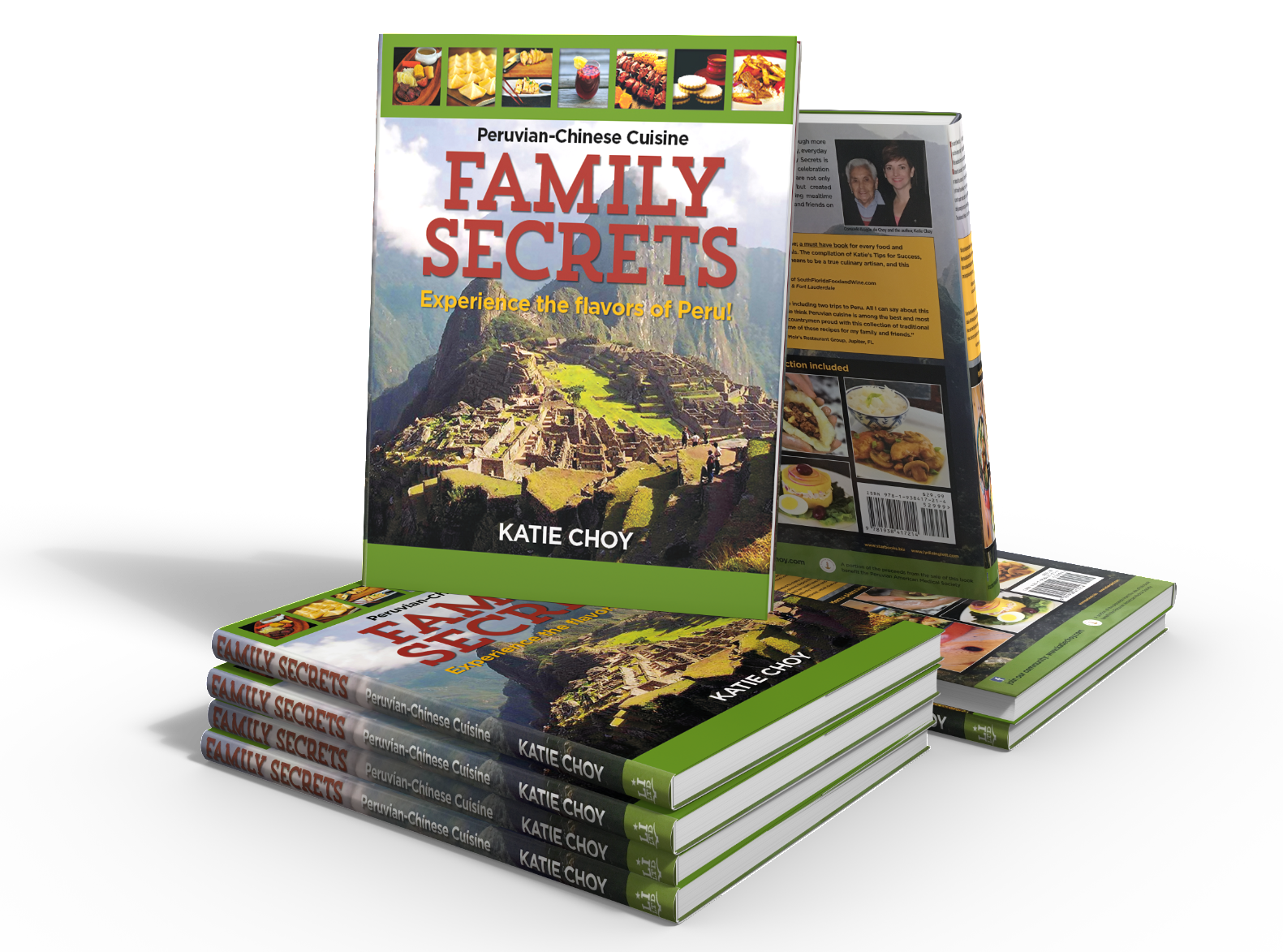 Family Secrets: Peruvian Cookbook by chef Katie Choy published by Starbooks