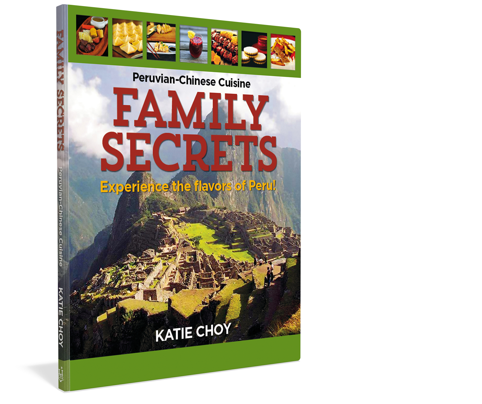 Cover: Family Secrets Experience the Flavors of Peru by Katie Choy Starbooks