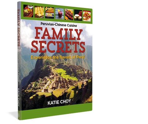 Family Secrets - Peruvian Cookbook