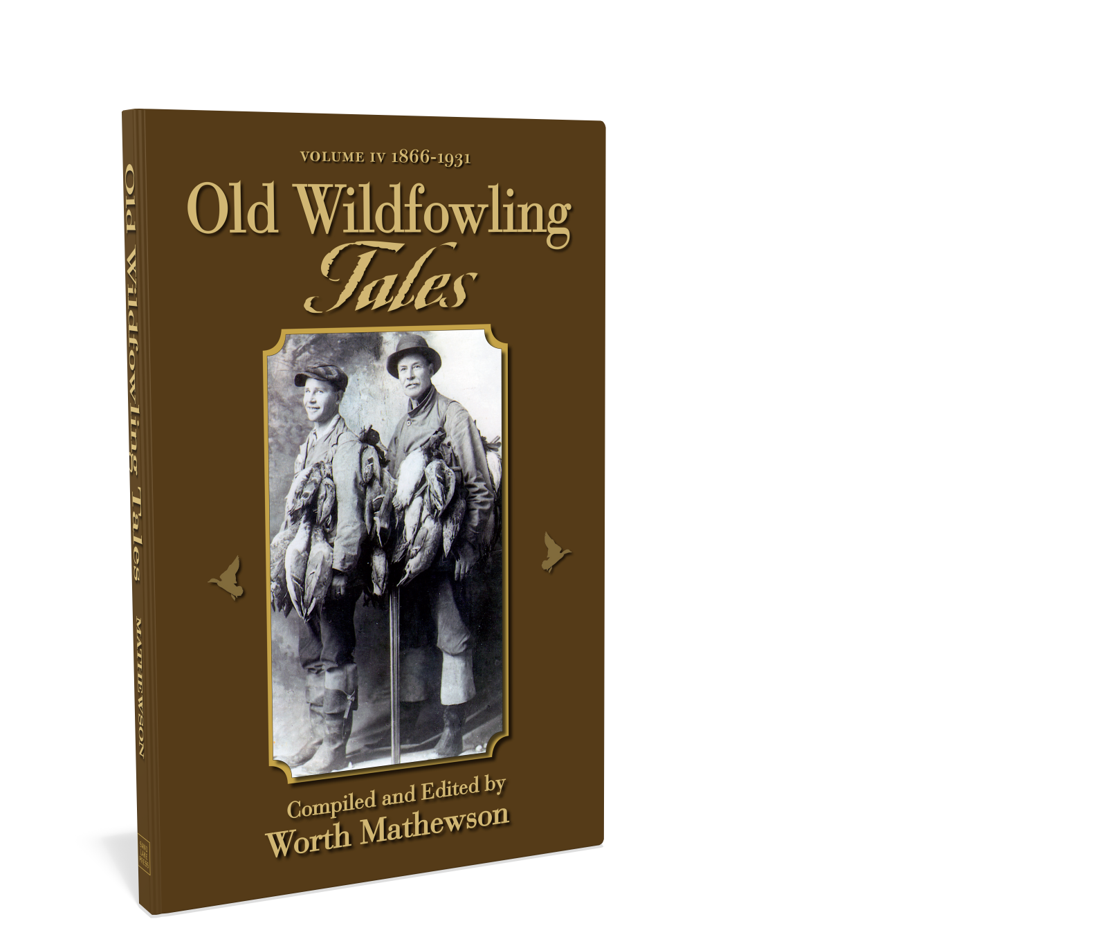 Old Wildfowling Tales IV: Worth Mathewson Starbooks