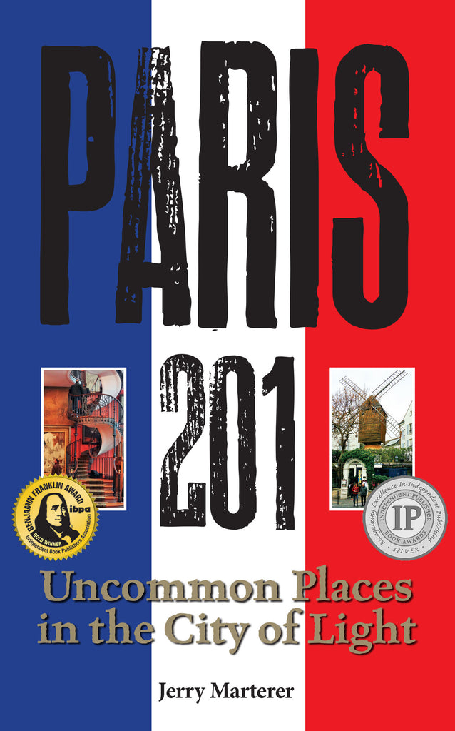 Paris 201: Uncommon Places in the City of Light