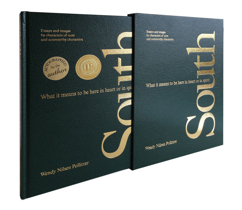 South, What it means to be here in heart or in spirit. Collectors Edition book. Lydia Inglett Publishing