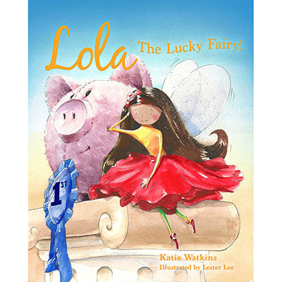 Lola - The Lucky Fairy Book