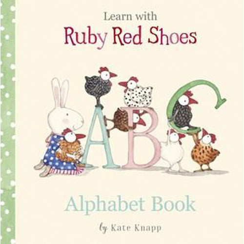 Ruby Red Shoes Alphabet Book by Kate Knapp-Jack & Willow