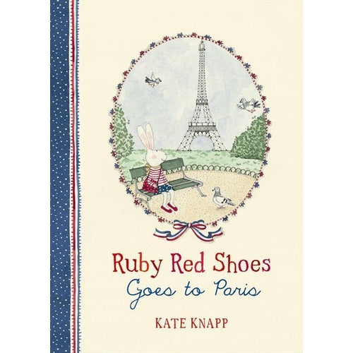 Ruby Red Shoes Goes to Paris by Kate Knapp-Jack & Willow