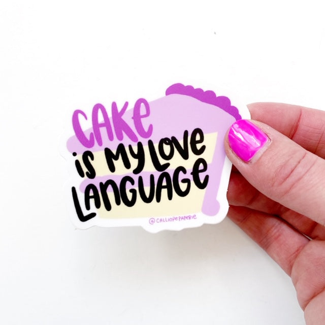 Cake is My Love Language Sticker