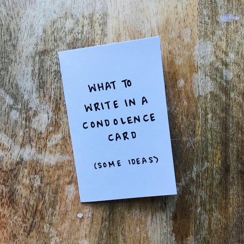 How to Write A Condolence Card Zine