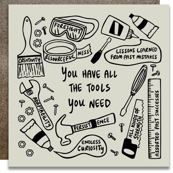 You Have All the Tools You Need