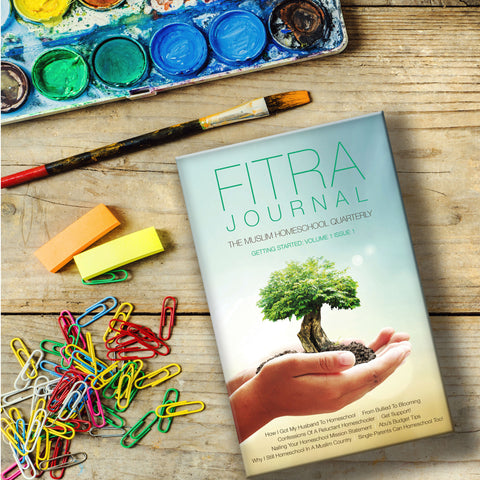 Fitrah Muslim Homeschool Journal Volume 1