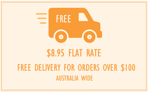 Delivery is a flat $8.95 Australia wide. Free regular post delivery applies to orders with a goods total of $100.00 or more.