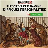 The Science of Managing Difficult Personalities Online Course