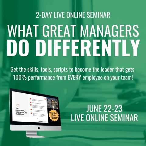 What Great Managers Do Differently:  JUNE 22-23 ONLINE