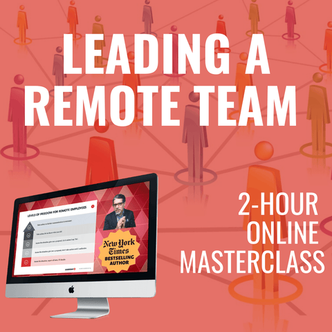 Leading a Remote Team Online Masterclass [JULY 1ST, 1-3 PM Eastern]
