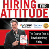 Hiring for Attitude Turnkey System
