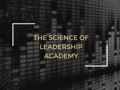 The Science of Leadership Academy