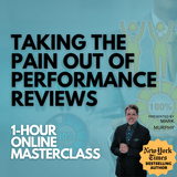 Taking the Pain Out of Performance Reviews [NOVEMBER 6TH, 1-2PM EASTERN]