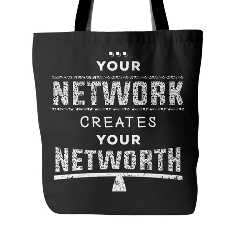 Your Network Creates Your Networth - Tote Bag