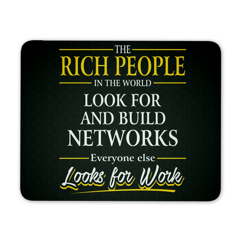 Rich People Build Networks - Mousepad - My MLM Shop