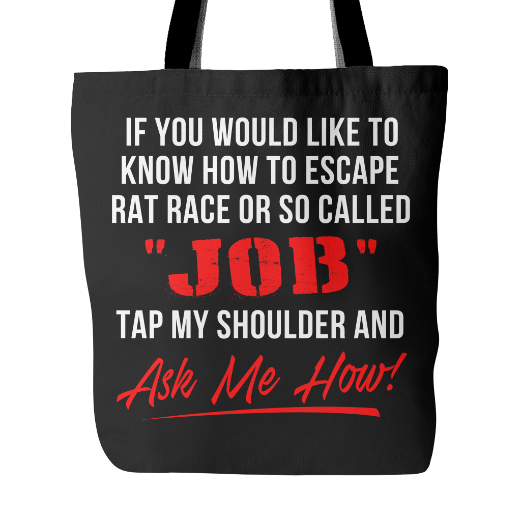 Escape The Rat Race - Tote Bag - My MLM Shop