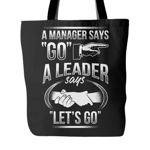 A Leader Says Let's Go - Tote Bag - My MLM Shop