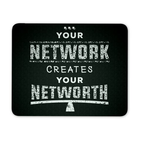 Your Network Creates Your Networth - Mousepad - My MLM Shop