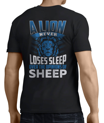 A Lion Never Loses Sleep Over The Opinion of Sheep (Back Side) - My MLM Shop