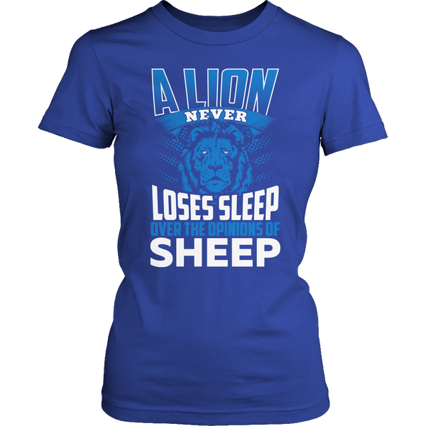 A Lion Never Loses Sleep Over The Opinion of Sheep