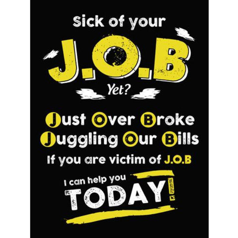 Sick of Your J.O.B? - Sticker - My MLM Shop