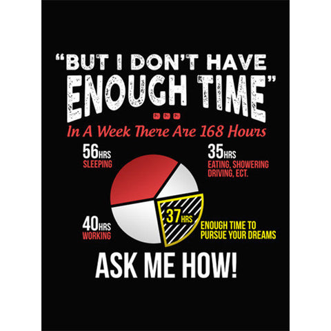 But I Don't Have Enough Time - Sticker - My MLM Shop