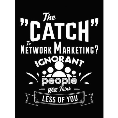 The Catch To Network Marketing - Sticker - My MLM Shop