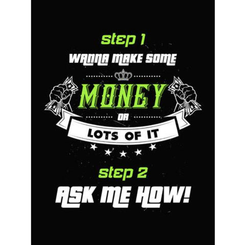 Wanna Make Some Money? - Sticker - My MLM Shop