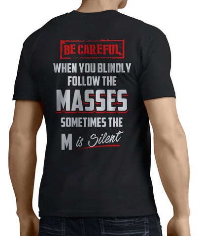 Be Careful When Following Masses (Back Side) - My MLM Shop