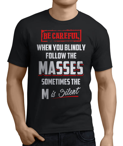 Be Careful When Following Masses - My MLM Shop