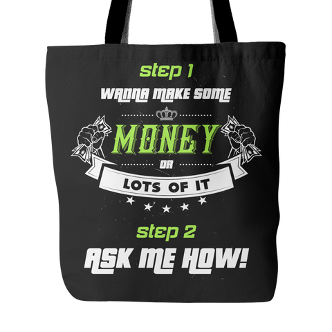 Wanna Make Some Money - Tote Bag - My MLM Shop