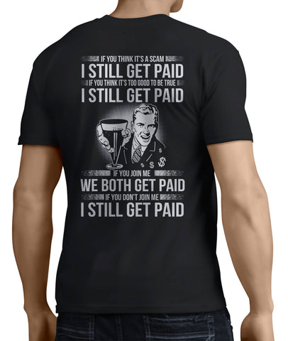 I Still Get Paid (Back Side) - My MLM Shop