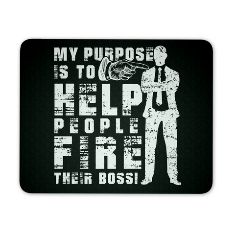 Help People Fire Their Boss - Mousepad - My MLM Shop