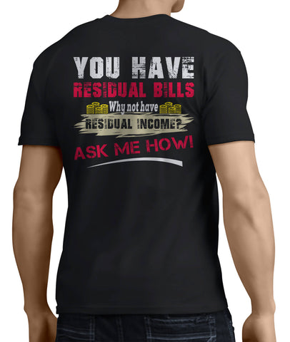 Want Residual Income? Ask Me How! (Back Side) - My MLM Shop