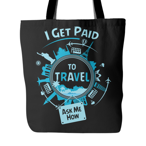 I Get Paid To Travel - Tote Bag - My MLM Shop