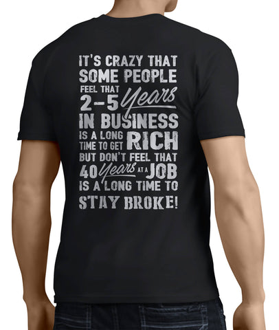 40 Years at a Job to Stay Broke (Back Side) - My MLM Shop