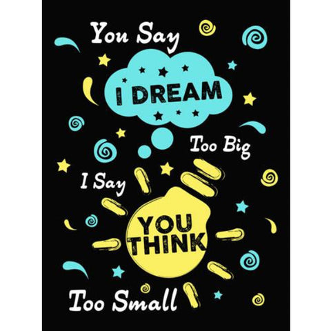 You Say I Dream Too Big - Sticker - My MLM Shop