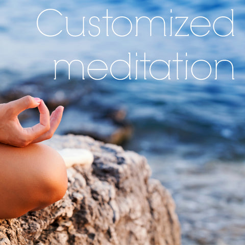 Customized meditation