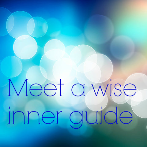 Meet a wise inner guide