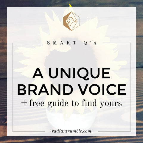 Worksheet: A Unique Brand Voice (guide to finding yours) + shop radiantrumble.com