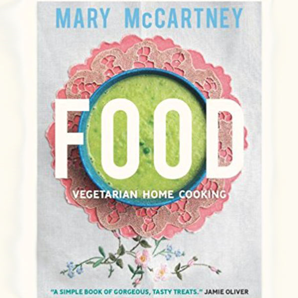STUFF WE LOVE: Vegetarian Cooking by Mary McCartney