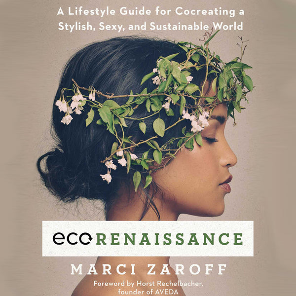 What We're Reading: ECOrenaissance by Marci Zaroff