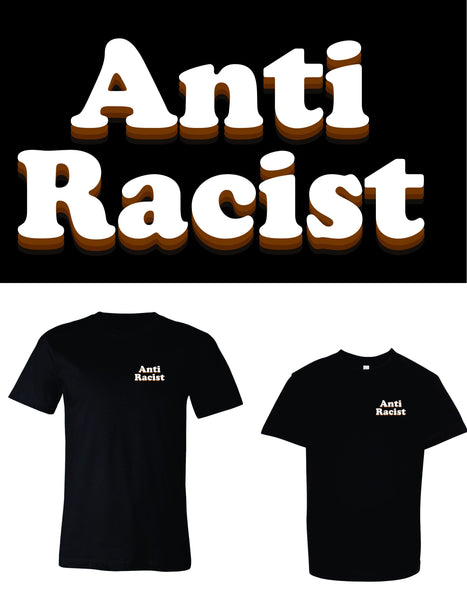 Anti-Racist Tee ~ Children's