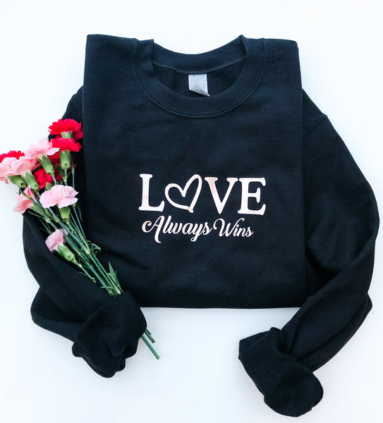 Love Always Wins Pullover
