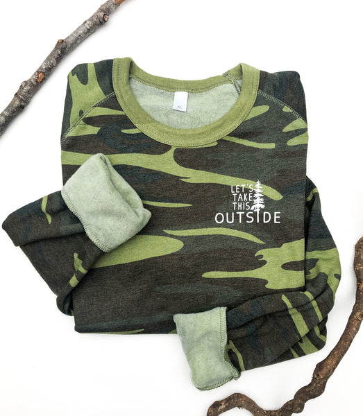 Let's Take This Outside Camo Pullover