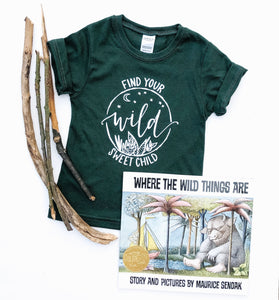 Find Your Wild Sweet Child ~ Children's Tee